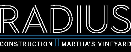 Radius Construction, Inc. – Martha's Vineyard